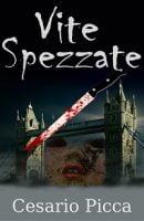 Vite Spezzate è un thriller psicologico che parla di abusi