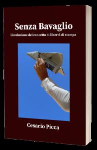 Il saggio Senza bavaglio sulla libertà di stampa in Italia